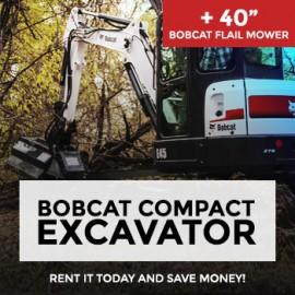 "Rent Bobcat Compact Excavator & Bobcat Flail (40"" Cutting Width) Mower"